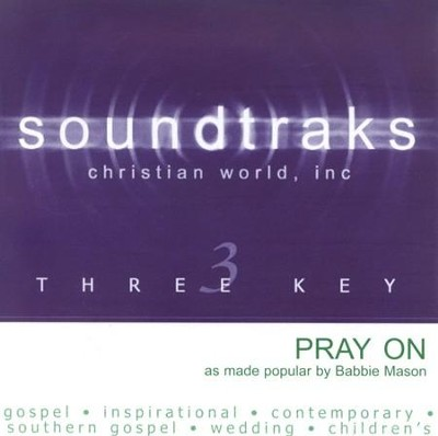 Pray On, Accompaniment CD   -     By: Babbie Mason