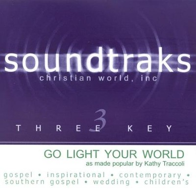 Go Light Your World, Accompaniment CD   -     By: Kathy Troccoli