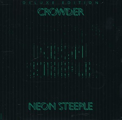 Neon Steeple (Deluxe Edition)   -     By: Crowder
