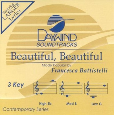 Beautiful, Beautiful, Accompaniment CD   -     By: Francesca Battistell