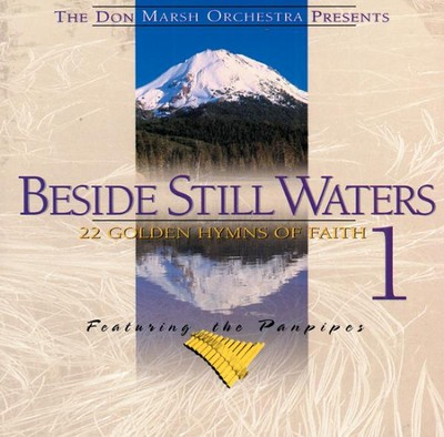 Beside Still Waters, Volume 1, Compact Disc [CD]   -     By: Don Marsh Orchestra