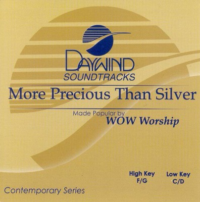 More Precious Than Silver, Accompaniment CD   -     By: WOW Worship