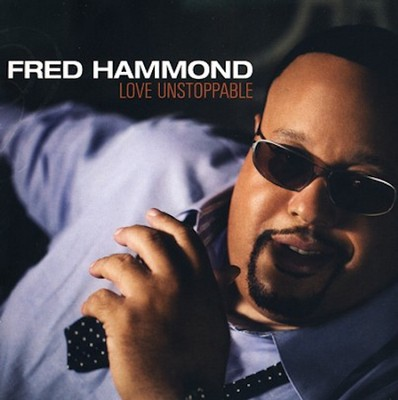 Love Unstoppable CD   -     By: Fred Hammond