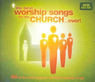 The Best Worship Songs For The Church...Ever, 3 CDs   -     By: Various Artists