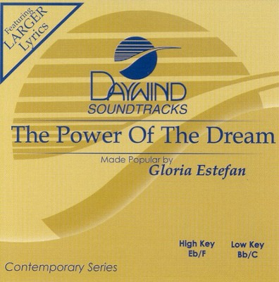 The Power of the Dream, Accompaniment CD   -     By: Gloria Estefan