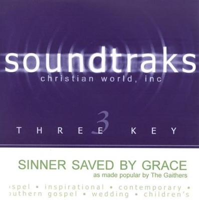 Sinner Saved By Grace, Accompaniment CD   -     By: The Gaithers