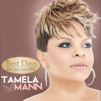 Best Days: Deluxe Edition   -     By: Tamela Mann