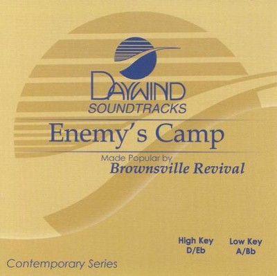 Enemy's Camp, Accompaniment CD   -     By: Brownsville Revival