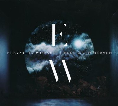 Here As In Heaven   -     By: Elevation Worship