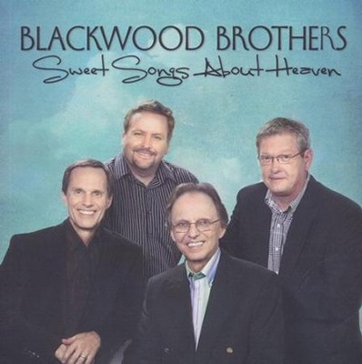 Sweet Songs About Heaven   -     By: The Blackwood Brothers