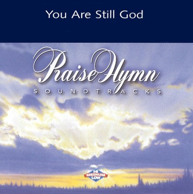 You Are Still God, Accompaniment CD   -     By: Scott Krippayne