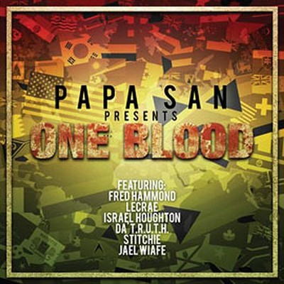 One Blood   -     By: Papa San