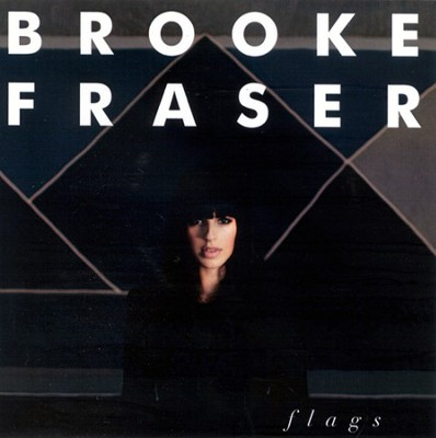 Flags CD   -     By: Brooke Fraser