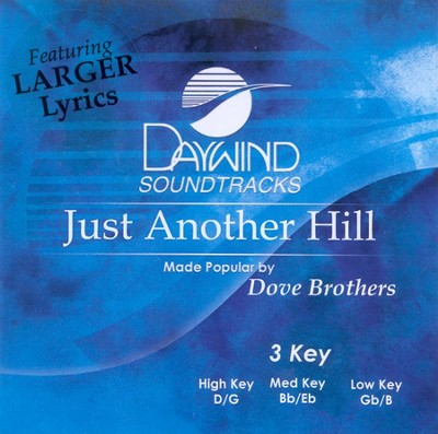 Just Another Hill, Accompaniment CD   -     By: Dove Brothers Quartet
