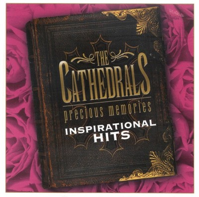 Precious Memories: Inspirational Hits CD   -     By: The Cathedrals