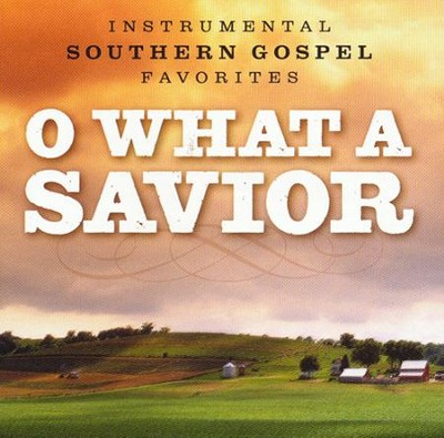 O What A Savior CD  -