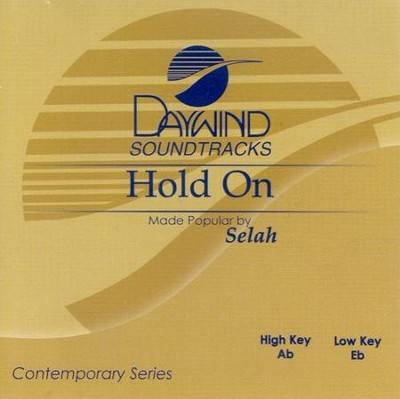 Hold On, Accompaniment CD   -     By: Selah