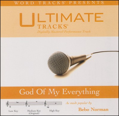 God Of My Everything (Medium Key Performance Track w/ Background Vocals)  [Music Download] -