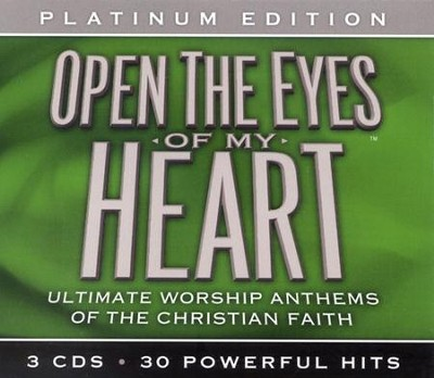 Open the Eyes of My Heart: Ultimate Worship Anthems of the Christian Faith--CDs  -