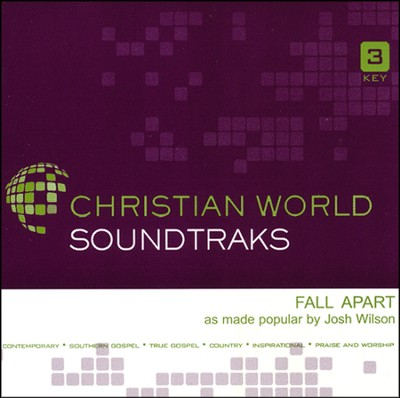 Ultimate Tracks - Fall Apart - as made popular by Josh Wilson [Performance Track]  [Music Download] -     By: Josh Wilson