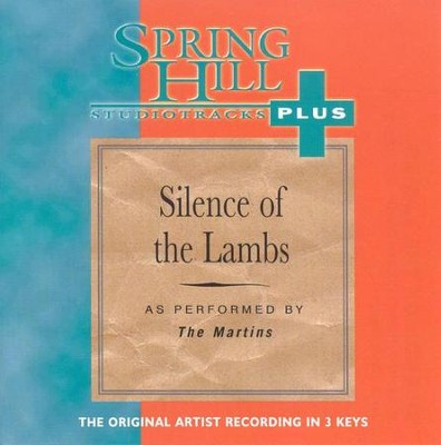 Silence of the Lambs, Accompaniment CD   -     By: The Martins