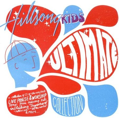 Hillsong Kids: Ultimate Collection CD   -