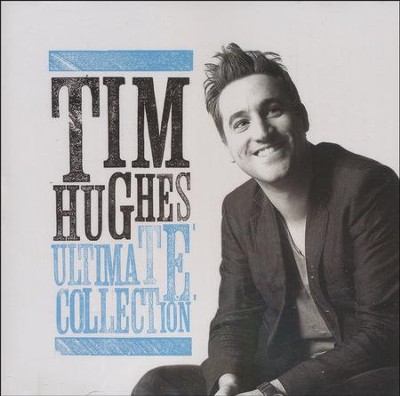 Tim Hughes Ultimate Collection   -     By: Tim Hughes