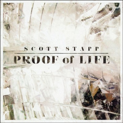 Proof Of Life   -     By: Scott Stapp