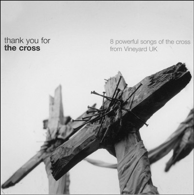 Thank You For The Cross, Compact Disc [CD]   -