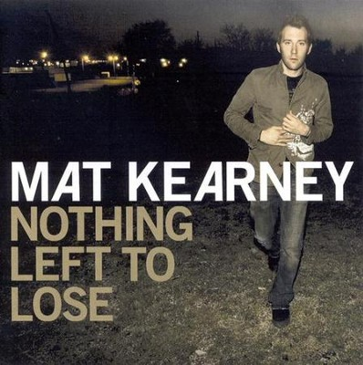 Nothing Left To Lose CD   -     By: Mat Kearney