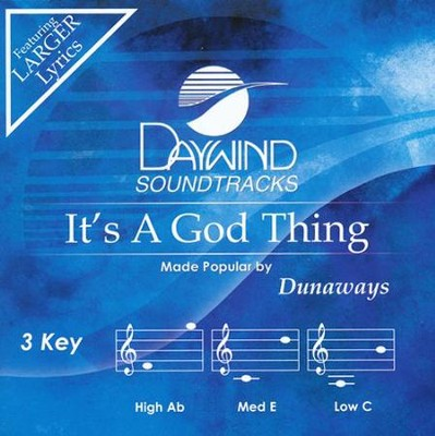 It's A God Thing   -     By: The Dunaways