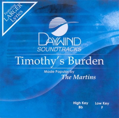 Timothy's Burden, Accompaniment CD   -     By: The Martins