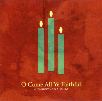 O Come All Ye Faithful CD   -