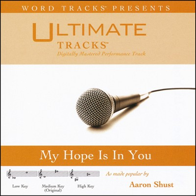 My Hope Is In You (Medium Key Performance Track w/ Background Vocals)  [Music Download] -