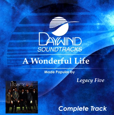 A Wonderful Life (Complete), Acc CD   -     By: Legacy Five