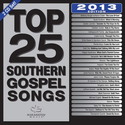 Top 25 Southern Gospel Classics, 2013 Edition   -     By: Maranatha! Singers