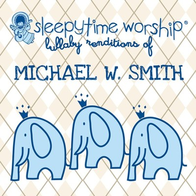 Lullaby Renditions of Michael W. Smith CD   -