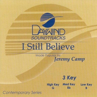 I Still Believe, Accompaniment CD   -     By: Jeremy Camp