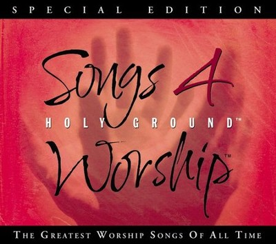 Songs 4 Worship: Holy Ground, Special Edition CD   -