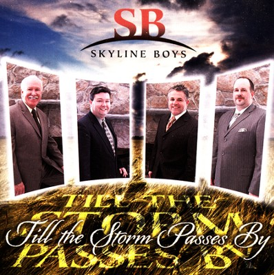Till The Storm Passes By   -     By: Skyline Boys
