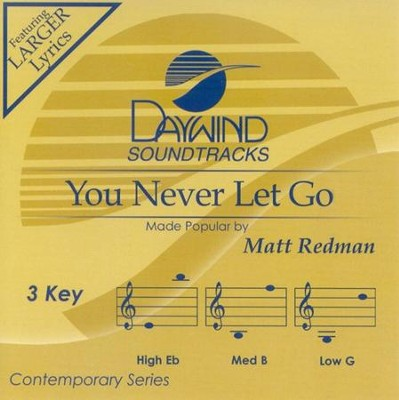 You Never Let Go, Accompaniment CD   -     By: Matt Redman