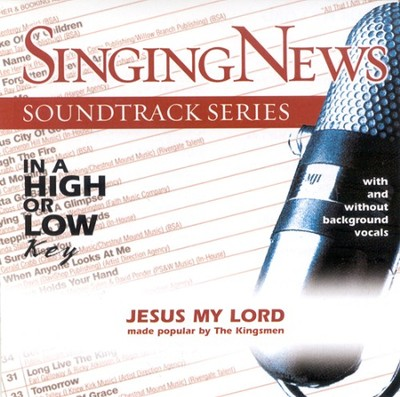 Jesus My Lord, Accompaniment CD   -     By: The Kingsmen