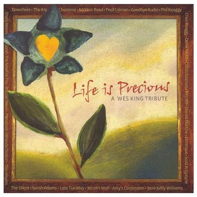 Life Is Precious: A Wes King Tribute, CD   -