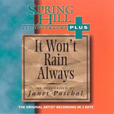 It Won't Rain Always, Accompaniment CD   -     By: Janet Paschal