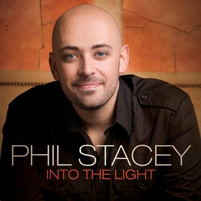 Into The Light CD   -     By: Phil Stacey