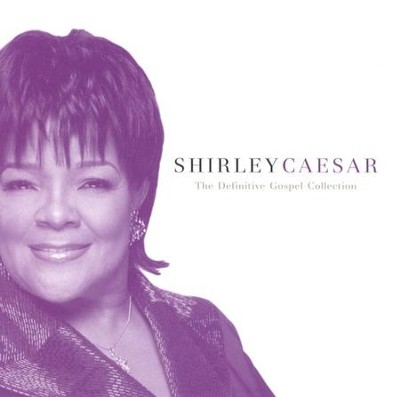 Shirley Caesar: The Definitive Gospel Collection CD   -     By: Shirley Caesar