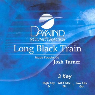 Long Black Train, Accompaniment CD   -     By: Josh Turner