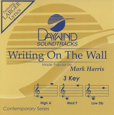 Writing On The Wall, Accompaniment CD   -     By: Mark Harris