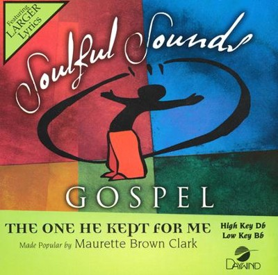 The One He Kept For Me, Acc CD   -     By: Maurette Brown-Clark