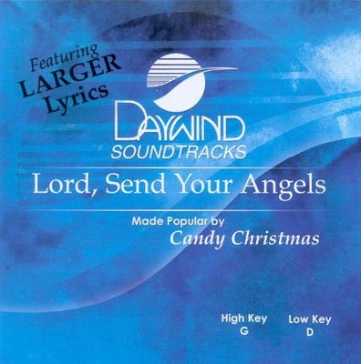 Lord Send Your Angels, Accompaniment CD   -     By: Candy Christmas